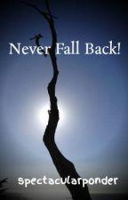 Never Fall Back! by pobreponderar
