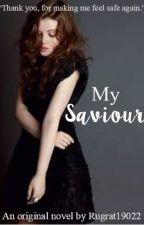 My Saviour by Rugrat19022