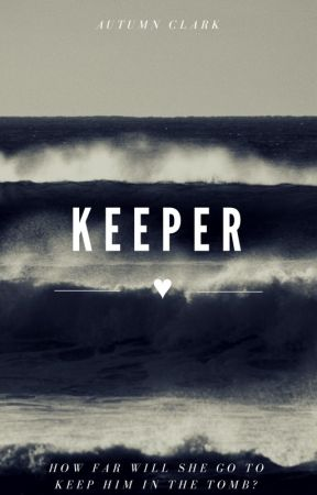 Keeper by AutumnEleanore