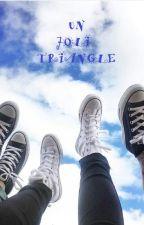 Un joli triangle par bobette39