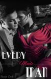 Every Made Man || **COMPLETED & EDITED ** || (Book One) cover