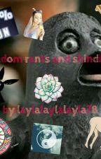 Rants and Random Shindizle by laylalaylalayla78