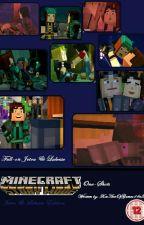 Minecraft Story Mode: One-Shots (Jetra/Lukesse Edition) by TRJennings