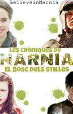Les Cròniques de Nàrnia: el bosc dels stilles per BelieveinNarnia