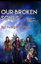 Our Broken Souls  by Monkeybusiness13