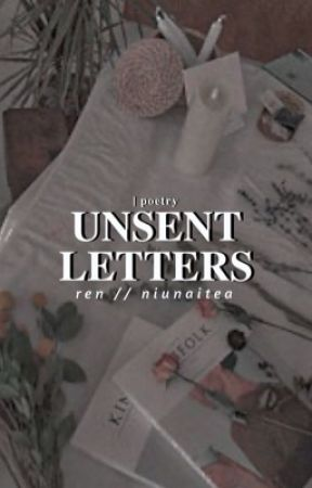 UNSENT LETTERS | POETRY by NIUNAITEA