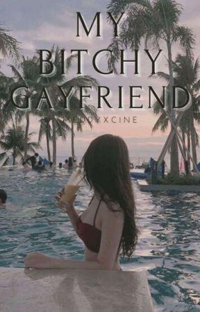 My Bitchy Gayfriend (gayxstraight) (ON HOLD)  by meddyxcine