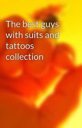 The best guys with suits and tattoos collection by tattoohochiminh