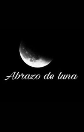 Abrazo de Luna. by BrillanteLunaNegra