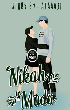 NIKAH MUDA (END) by Ataaa31