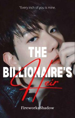The Billionaire's Heir by FireworksShadow