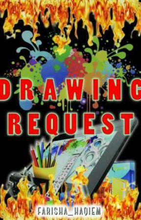 Drawing Request [Closed] by Farisha_Haqiem
