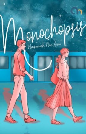 Monochopsis [Telah Diterbitkan] by nauraini