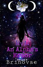 Monsters vs Aliens: An Alpha's Honor by Brinovae