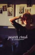 power crash by ummsoyeahh