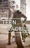 Teen Racers (Completed) #wattys2016 cover