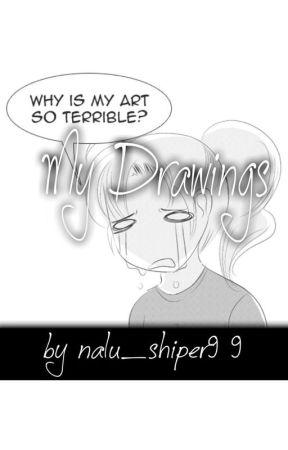 My Drawings😄 by nalu_shiper99