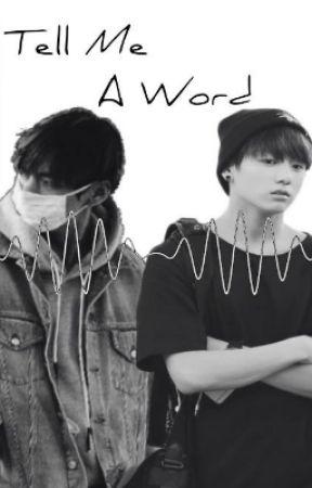 Tell Me A Word by TaeKookLuvss