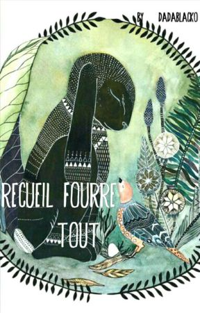 Recueil Fourre-tout by little3moon