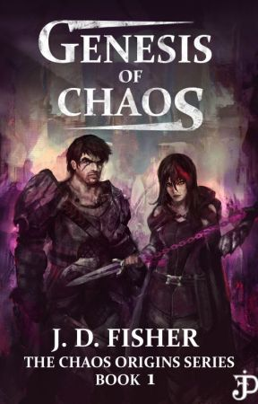 Genesis of Chaos (The Chaos Origins Series, Book 1) by J-D-Fisher