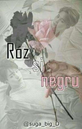 Roz si negru | yoonmin [BTS]  by suga_big_D