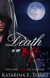 Death is My BFF Rewritten (Book 1 of the Rewritten Death Chronicles) cover
