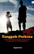 Tangguh Perkasa by RivalSando