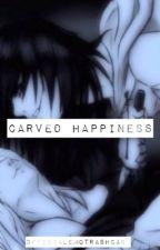 Carved Happiness ( Jeff the Killer x reader ) by officialemotrashcan