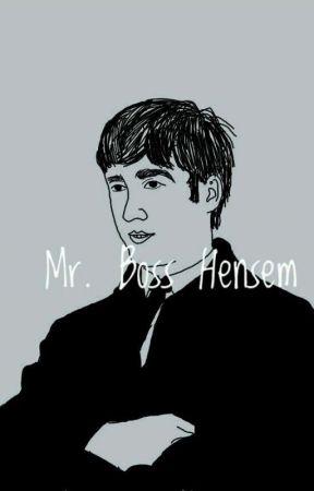 Mr. Boss Hensem   J.L by jawnlennon