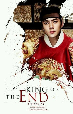 King of the End | Sehun ✓ by deliyzr_bd