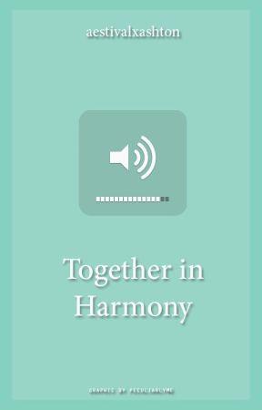 Together in Harmony (Trevor Moran Fanfiction) HIATUS (soz) by aestivalxashton