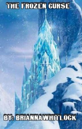 The Frozen Curse by BriannaWhitlock