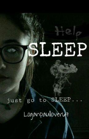 Sleep by LoganPaulLover69
