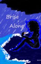 Brise Alone by Nosayame