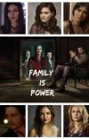 Family is Power (The Originals - Season 1) cover