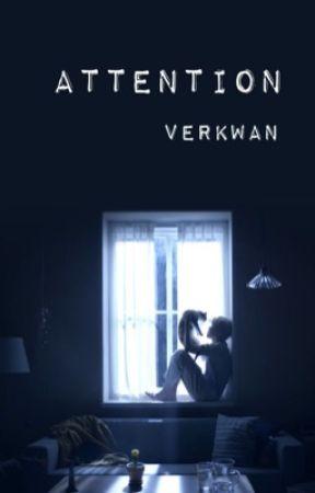 Attention || VerKwan  by JamlessJiHope