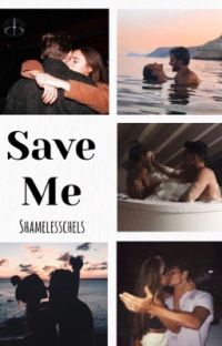 Save Me || Completed ✓ cover