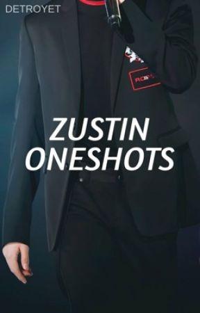 One-Shots   zustin by detroyet