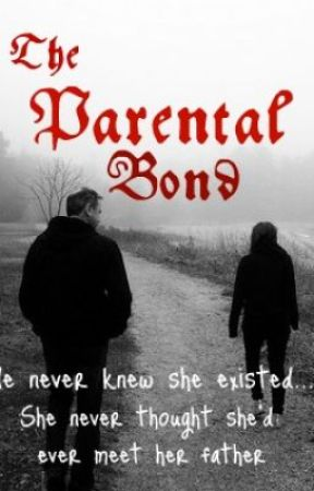 The Parental Bond by renesmee09