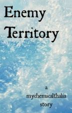 Enemy Territory by mychemicalthalia