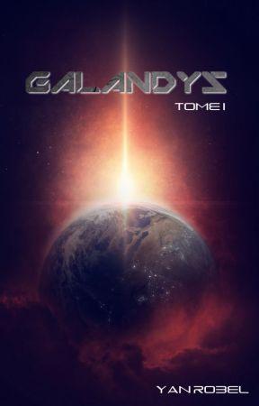 Galandys (Tome 1) by YanRobel