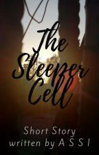 The Sleeper Cell (Completed) by __assi