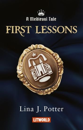 First Lessons (A Medieval Tale #1)