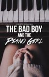 The Bad Boy and the Piano Girl (Book #1) cover