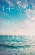 The Wind and the Horizon (Book 2 in the Starborn Series) by star-powered