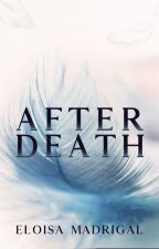 After Death (Hello, Death 3) (Completed) ni TheCatWhoDoesntMeow