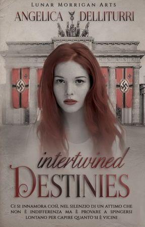 Intertwined destinies by Khaleesi_22_