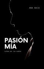 Pasión Mía by anilove155