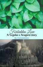 Forbidden Love (A Legolas x Aragorn story) by rivendellion