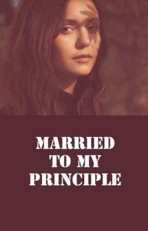 Married to My principle (completed) by jessie_bell2001